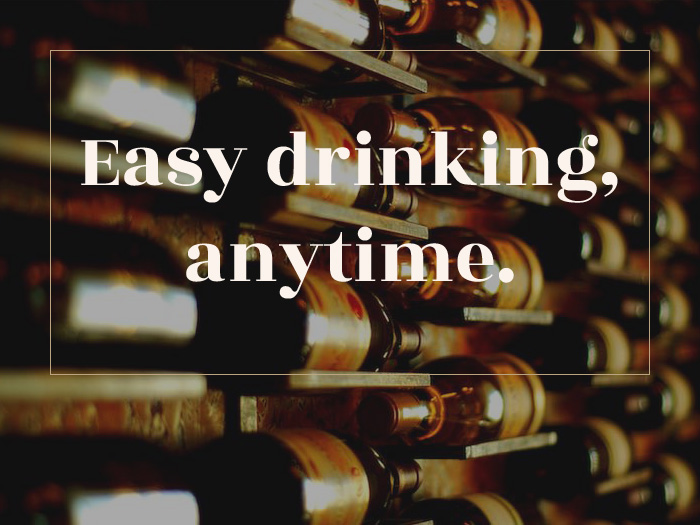 Easy drinking, anytime
